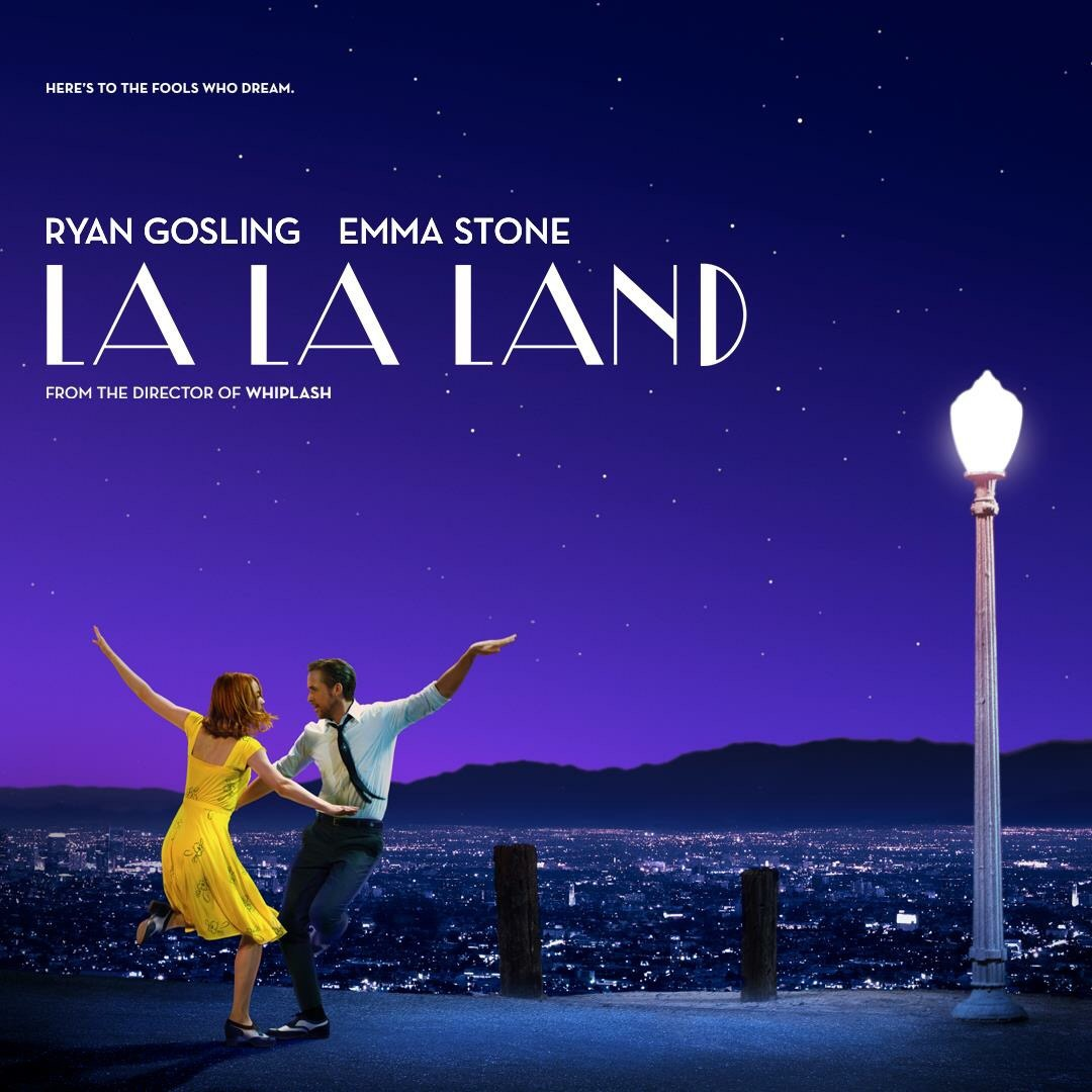 La La Land – Here's to the fools who dream…