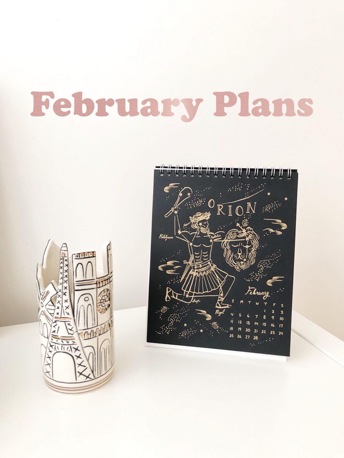 February '18 Plans