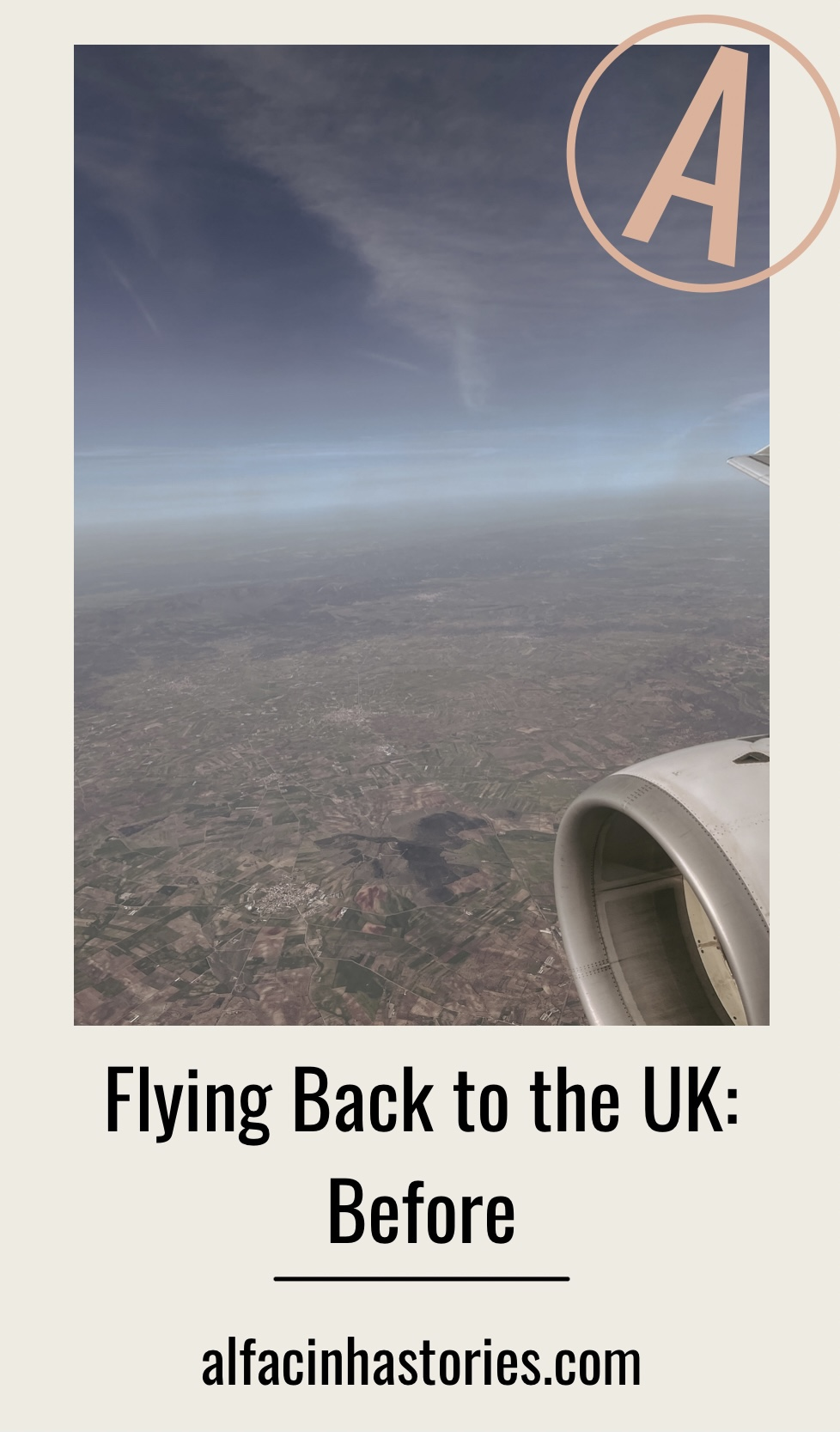 Flying Back to the UK: Before