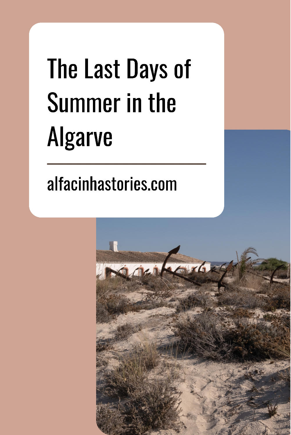 The Last Days of Summer in the Algarve