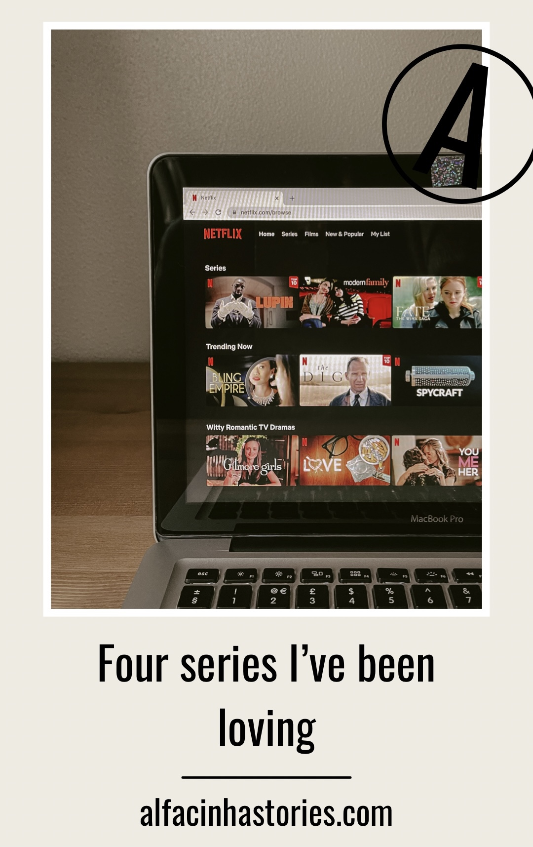 4 Series I've been loving