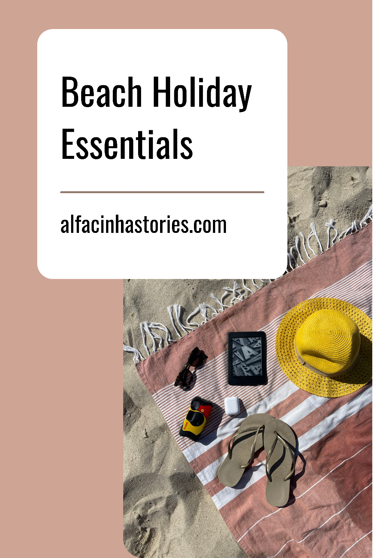 Beach Holiday Essentials
